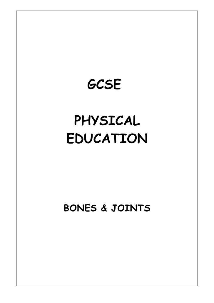 GCSE   PHYSICAL EDUCATION     BONES & JOINTS