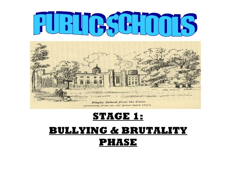 STAGE 1: BULLYING & BRUTALITY PHASE PUBLIC SCHOOLS