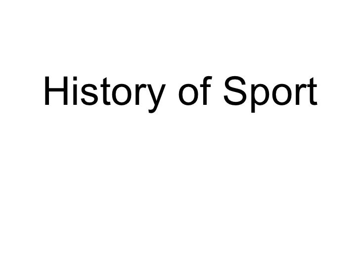 History of Sport