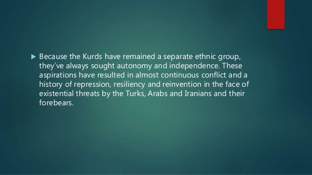 The Kurds: A Nation Without A State