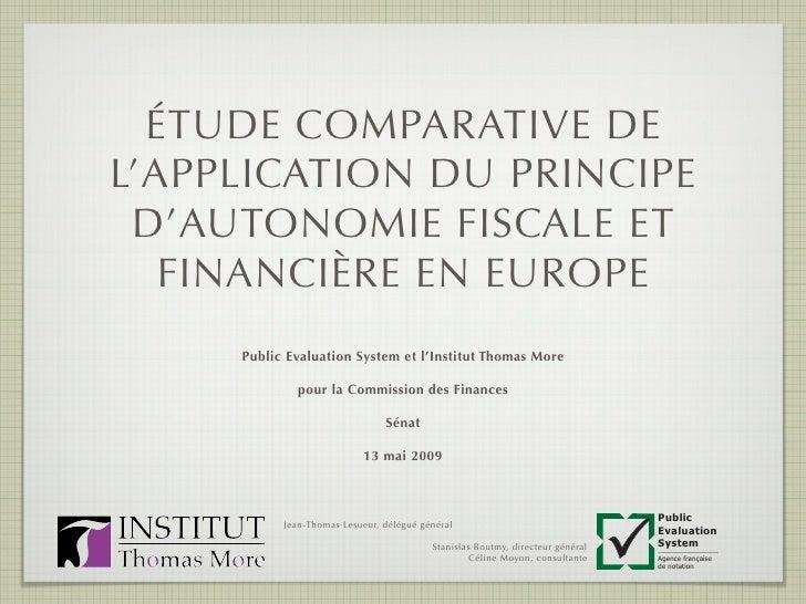L'application du principe d'autonomie financière et fiscale en Europe