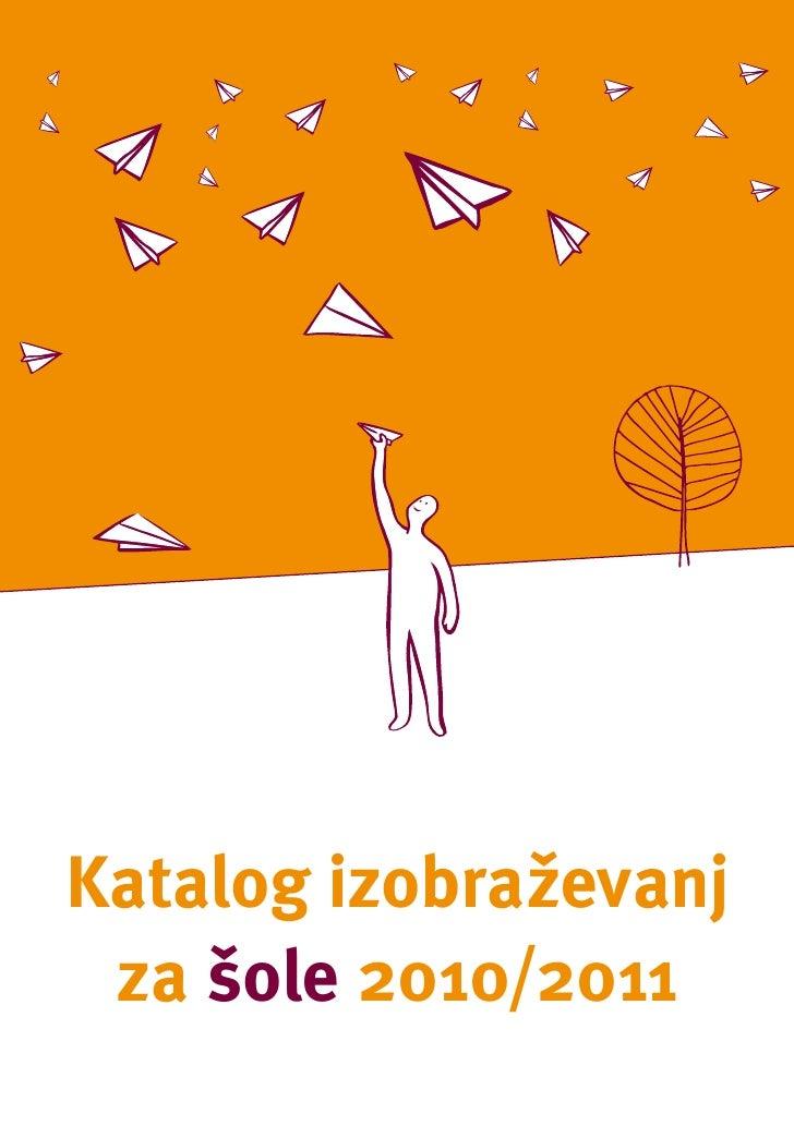Katalog izobraževanj za šole 2010/2011