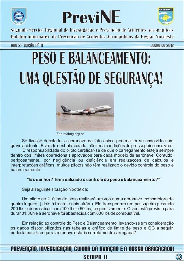 PreviNE Boletim Informativo de Prevenção de Acidentes Aeronáuticos da Região Nordeste Segundo Serviço Regional de Investig...
