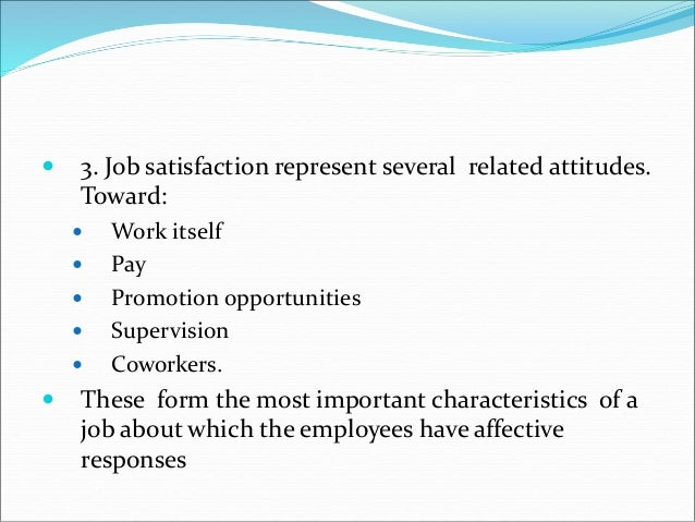 attitudes and job satisfaction Attitudes and job satisfaction - download as word doc (doc / docx), pdf file (pdf), text file (txt) or read online.