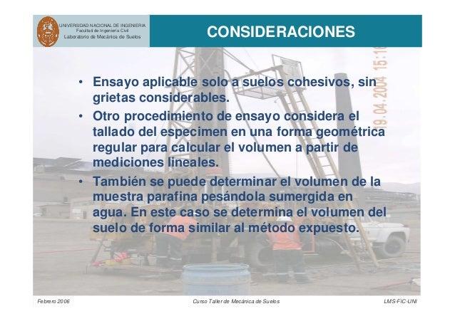 UNIVERSIDAD NACIONAL DE INGENIERIA Facultad de Ingeniería Civil Laboratorio de Mecánica de Suelos CONSIDERACIONES Febrero ...