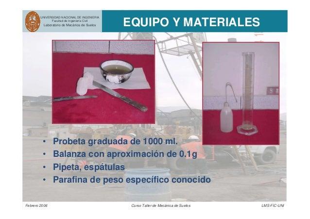 UNIVERSIDAD NACIONAL DE INGENIERIA Facultad de Ingeniería Civil Laboratorio de Mecánica de Suelos EQUIPO Y MATERIALES Febr...