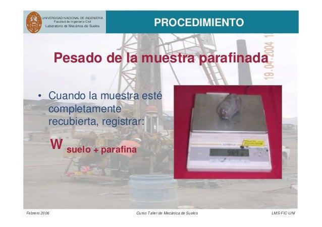 UNIVERSIDAD NACIONAL DE INGENIERIA Facultad de Ingeniería Civil Laboratorio de Mecánica de Suelos PROCEDIMIENTO Febrero 20...