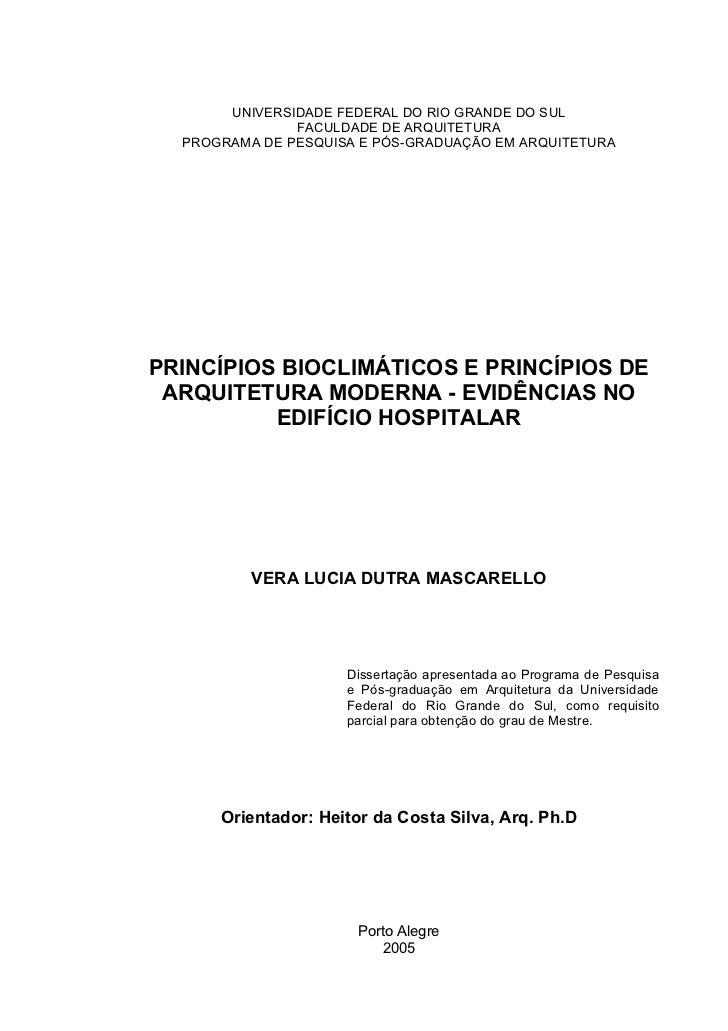 UNIVERSIDADE FEDERAL DO RIO GRANDE DO SUL               FACULDADE DE ARQUITETURA  PROGRAMA DE PESQUISA E PÓS-GRADUAÇÃO EM ...