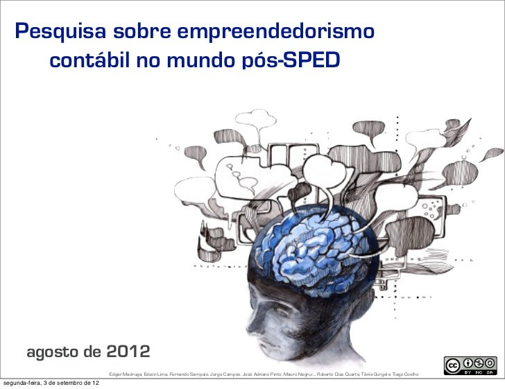 Pesquisa sobre empreendedorismo      contábil no mundo pós-SPED        agosto de 2012                                     ...