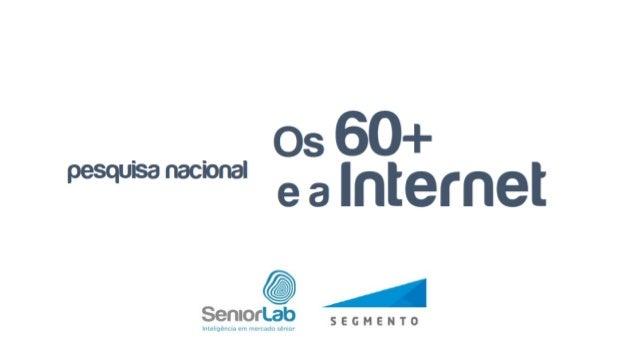 A SeniorLab - Inteligência em mercado sênior, se dedica ao entendimento, pesquisa e estudo do comportamento da população 6...