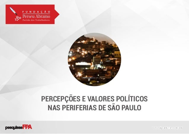 PERCEPÇÕES E VALORES POLÍTICOS NAS PERIFERIAS DE SÃO PAULO