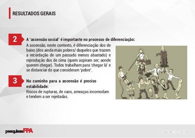 RESULTADOS GERAIS A 'ascensão social' é importante no processo de diferenciação:2 A ascensão, neste contexto, é diferencia...