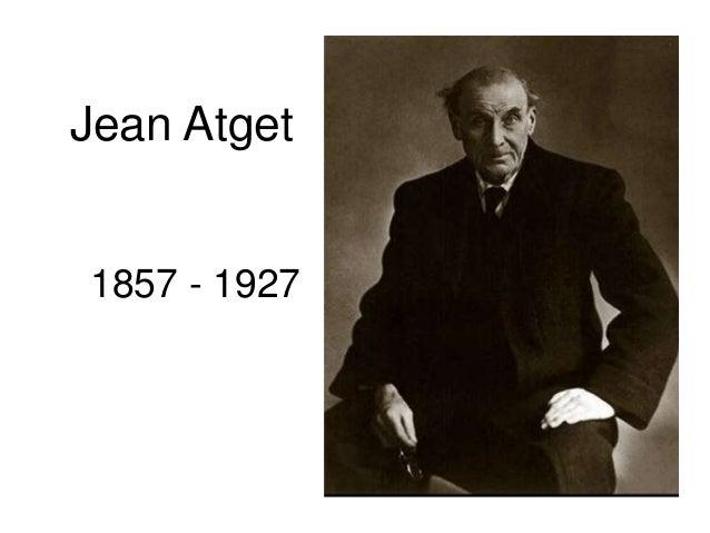 Jean Atget  1857 - 1927