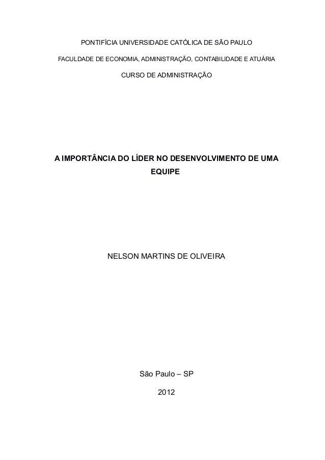 PONTIFÍCIA UNIVERSIDADE CATÓLICA DE SÃO PAULOFACULDADE DE ECONOMIA, ADMINISTRAÇÃO, CONTABILIDADE E ATUÁRIA                ...