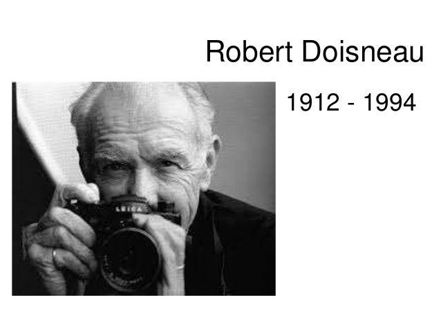 Robert Doisneau  1912 - 1994