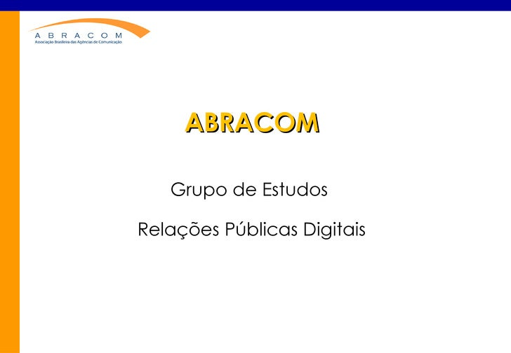 ABRACOM Grupo de Estudos  Relações Públicas Digitais