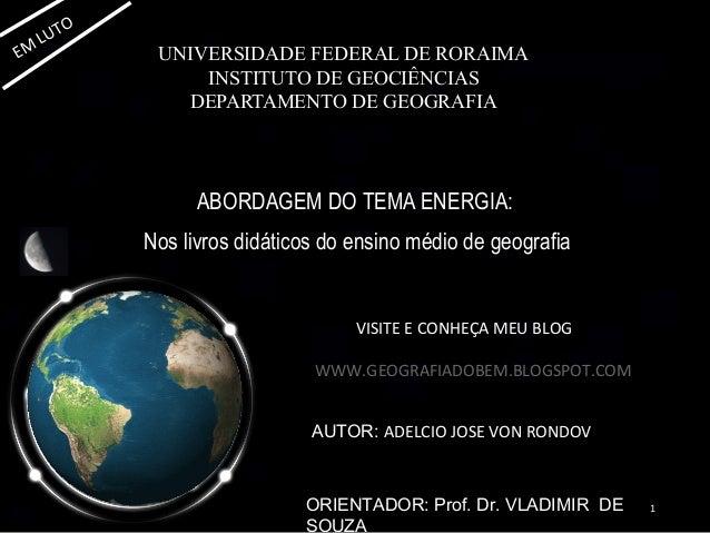 O     L UTEM            UNIVERSIDADE FEDERAL DE RORAIMA                  INSTITUTO DE GEOCIÊNCIAS                DEPARTAME...