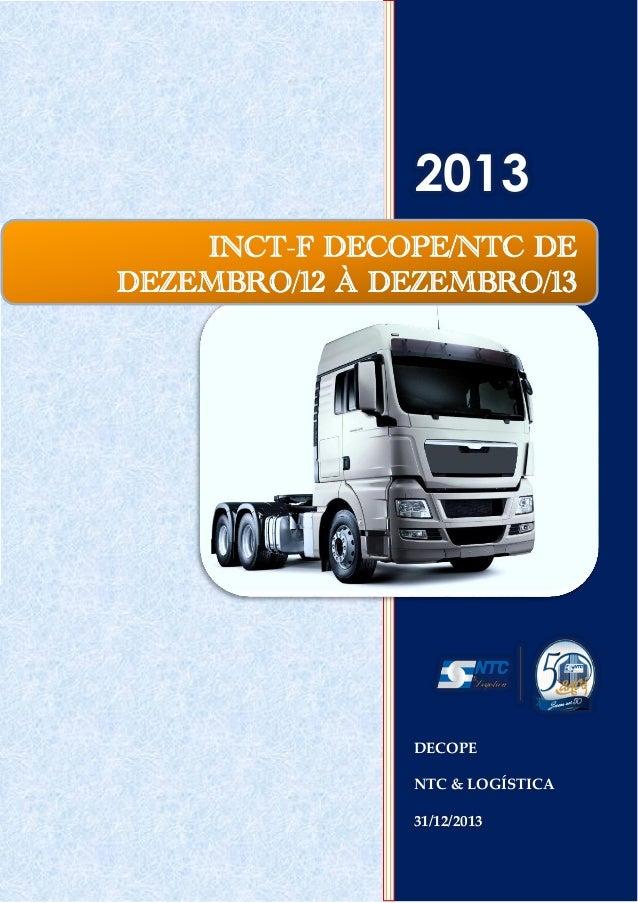 2013 INCT-F DECOPE/NTC DE DEZEMBRO/12 À DEZEMBRO/13  DECOPE NTC & LOGÍSTICA 31/12/2013