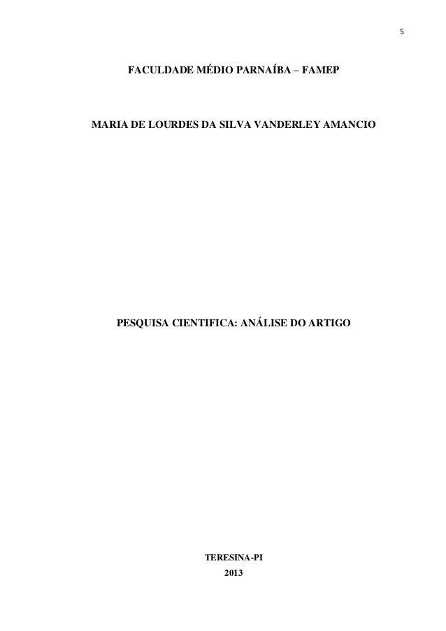 5  FACULDADE MÉDIO PARNAÍBA – FAMEP  MARIA DE LOURDES DA SILVA VANDERLEY AMANCIO  PESQUISA CIENTIFICA: ANÁLISE DO ARTIGO  ...