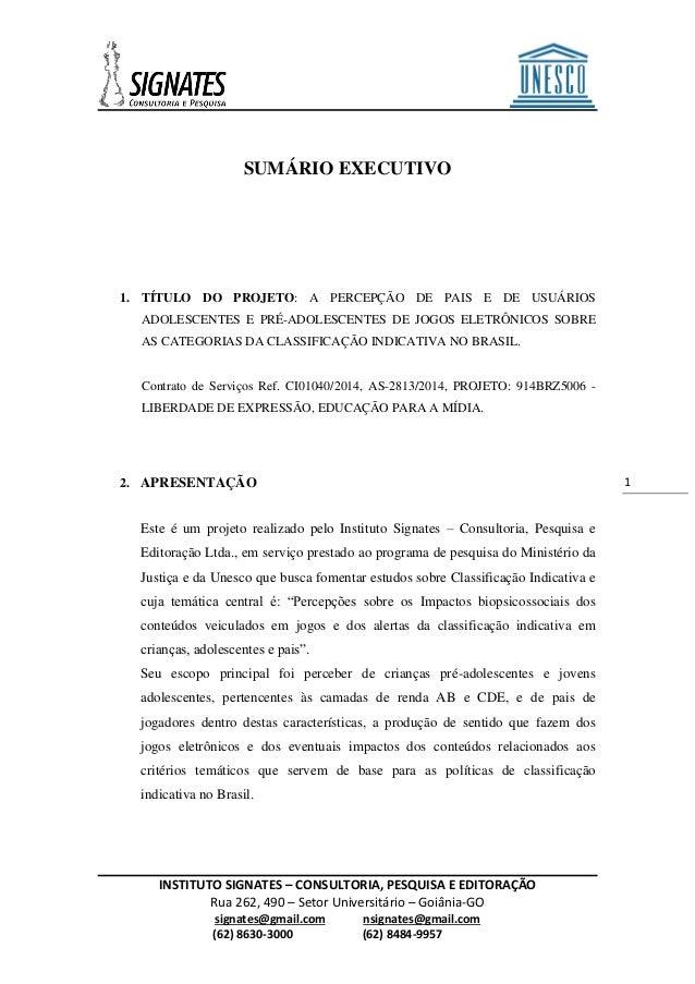 INSTITUTO SIGNATES – CONSULTORIA, PESQUISA E EDITORAÇÃO  Rua 262, 490 – Setor Universitário – Goiânia-GO  signates@gmail.c...