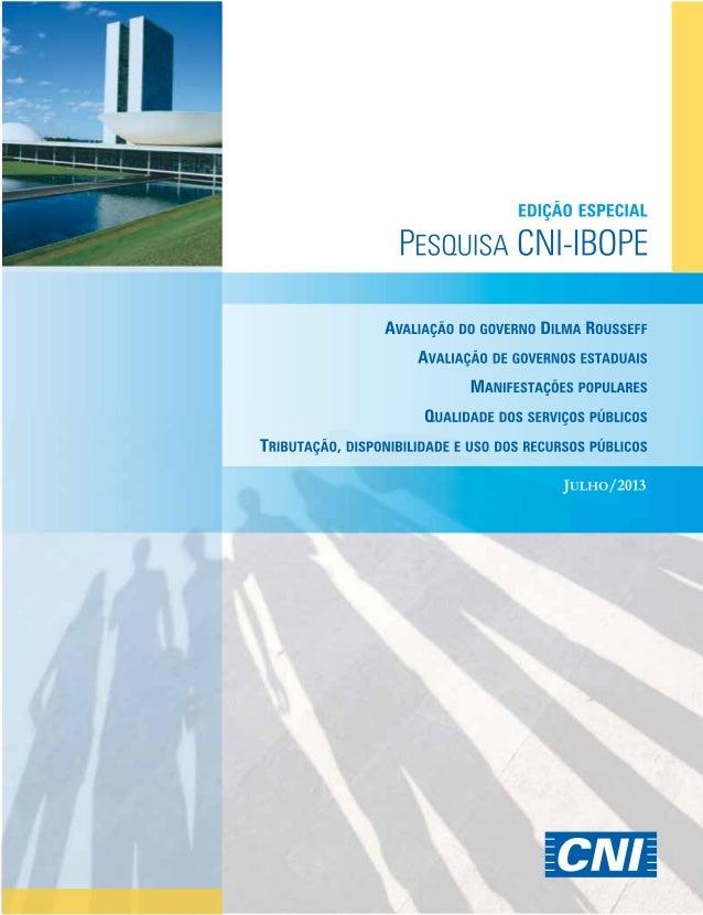Pesquisa CNI-IBOPE EDIÇÃO ESPECIAL