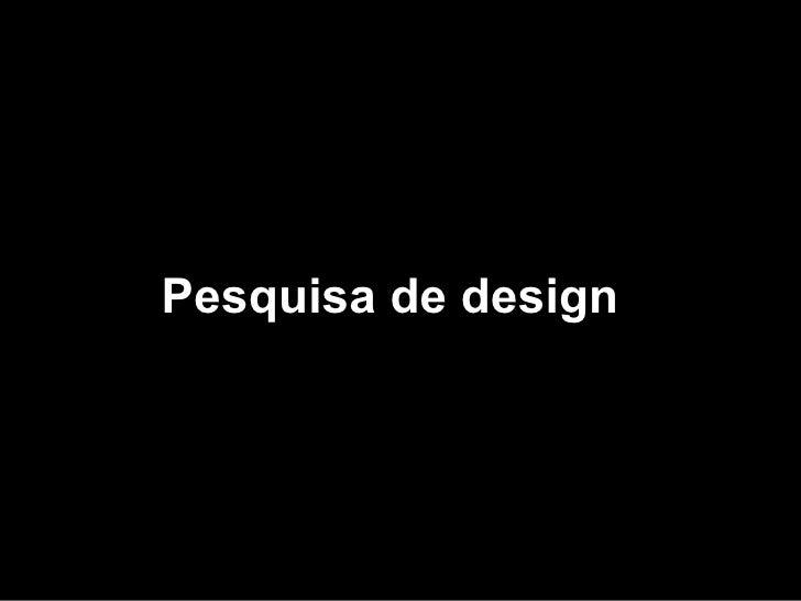 Pesquisa de design
