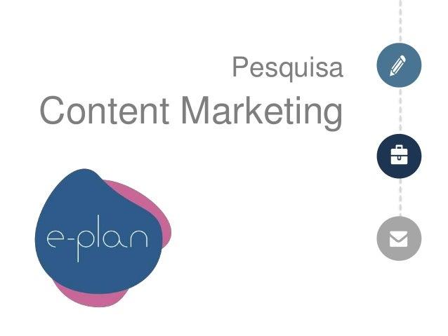 Pesquisa Content Marketing