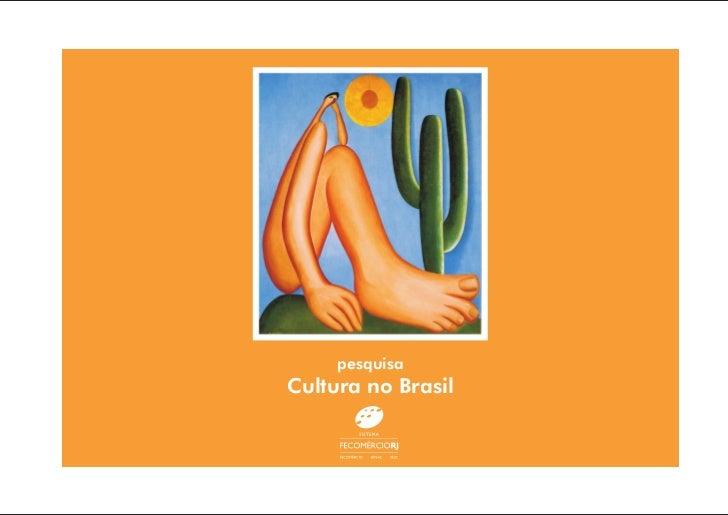 pesquisaCultura no Brasil