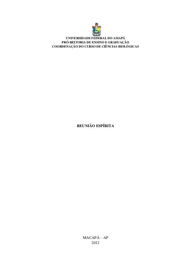 UNIVERSIDADE FEDERAL DO AMAPÁ    PRÓ-REITORIA DE ENSINO E GRADUAÇÃOCOORDENAÇÃO DO CURSO DE CIÊNCIAS BIOLÓGICAS            ...