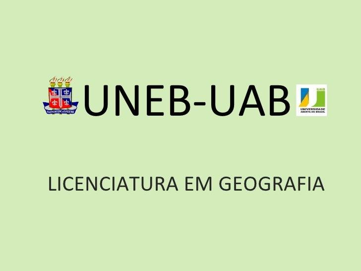 UNEB-UAB LICENCIATURA EM GEOGRAFIA