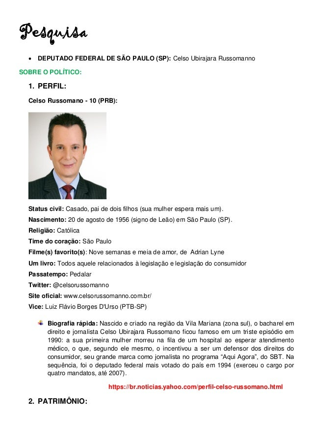 Pesquisa  DEPUTADO FEDERAL DE SÃO PAULO (SP): Celso Ubirajara Russomanno SOBRE O POLÍTICO: 1. PERFIL: Celso Russomano - 1...