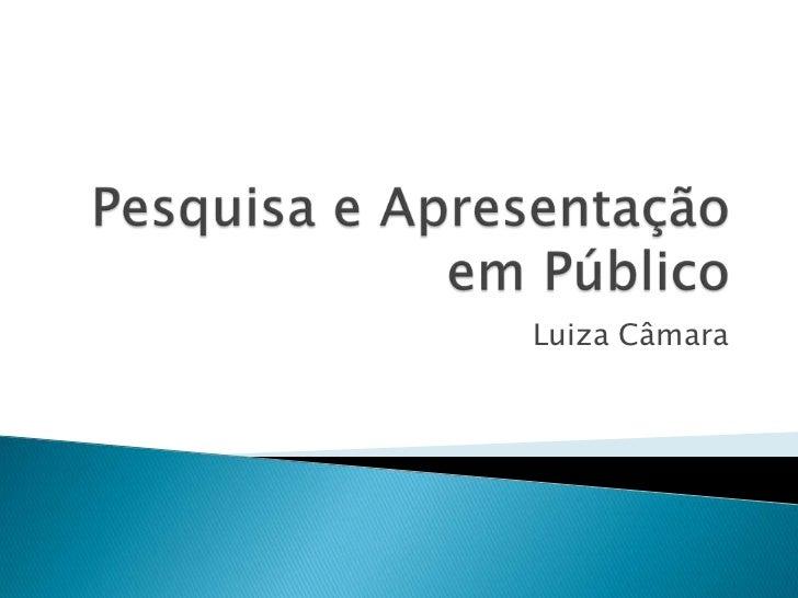 Luiza Câmara