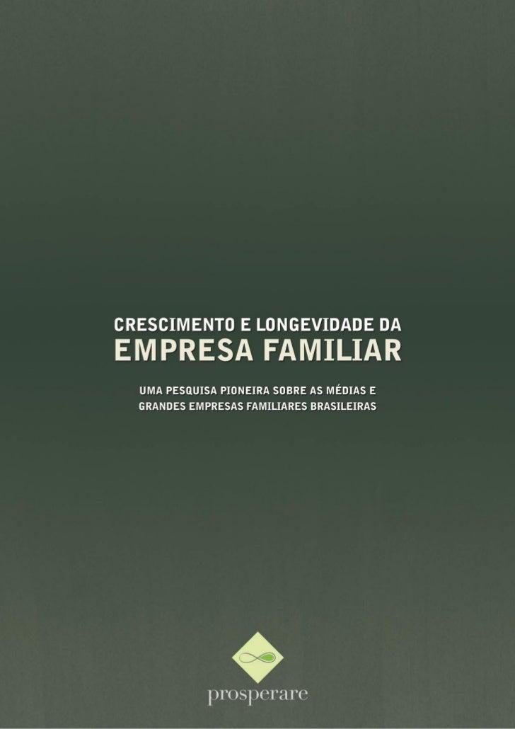 CRESCIMENTO E LONGEVIDADE DA EMPRESA FAMILIAR                                                www.prosperarebrasil.com.br