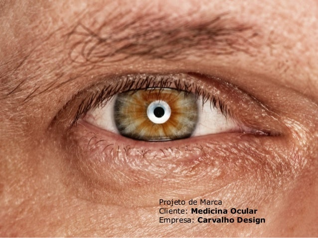 Projeto de Marca Cliente: Medicina Ocular Empresa: Carvalho Design