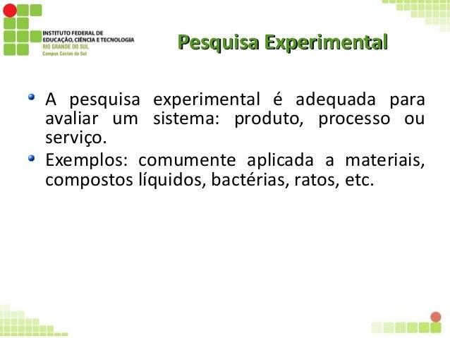Pesquisa experimental Slide 2