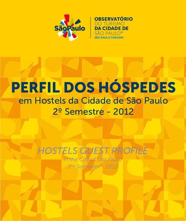 observatório  do turismo  DA CIDADE DE  SÃO PAULO®  são paulo turismo  PERFIL DOS HÓSPEDES  em Hostels da Cidade de São Pa...