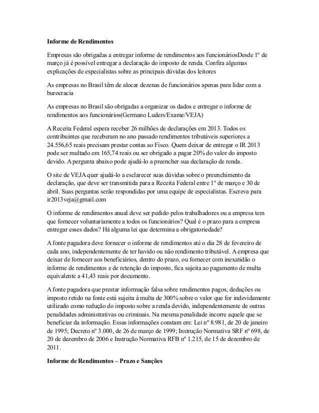 Informe de Rendimentos Empresas são obrigadas a entregar informe de rendimentos aos funcionáriosDesde 1º de março já é pos...