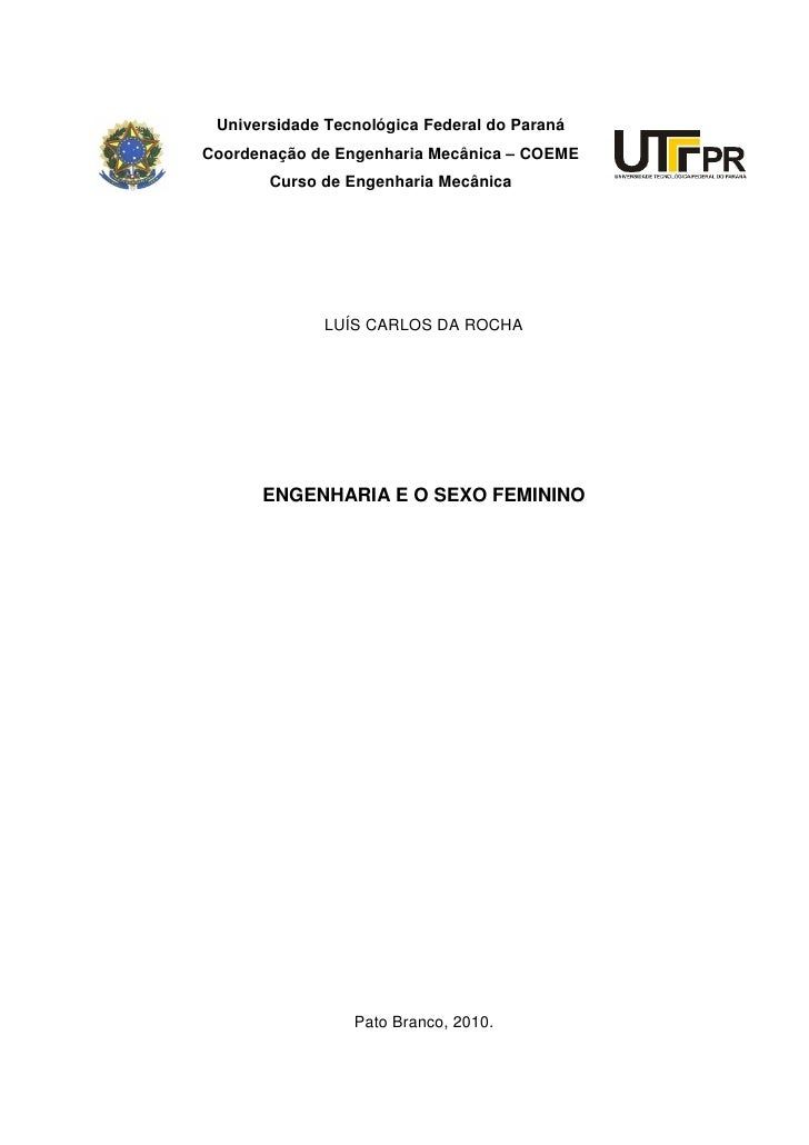 Universidade Tecnológica Federal do Paraná Coordenação de Engenharia Mecânica – COEME        Curso de Engenharia Mecânica ...