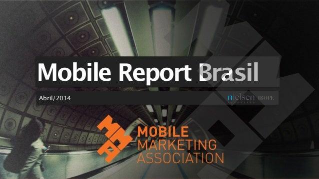 Mobile Report Brasil Abril/2014