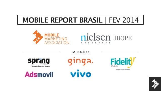 MMA NIELSEN MOBILE REPORT BRASIL Q1 2014 _non_members Slide 2