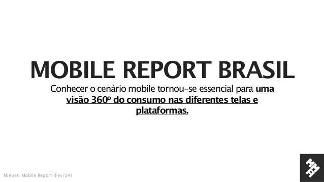 MMA NIELSEN MOBILE REPORT BRASIL Q1 2014 _non_members Slide 3