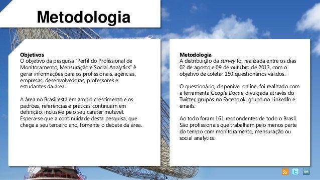 Profissional de Monitoramento, Mensuração e Social Analytics no Brasil (2013) Slide 2