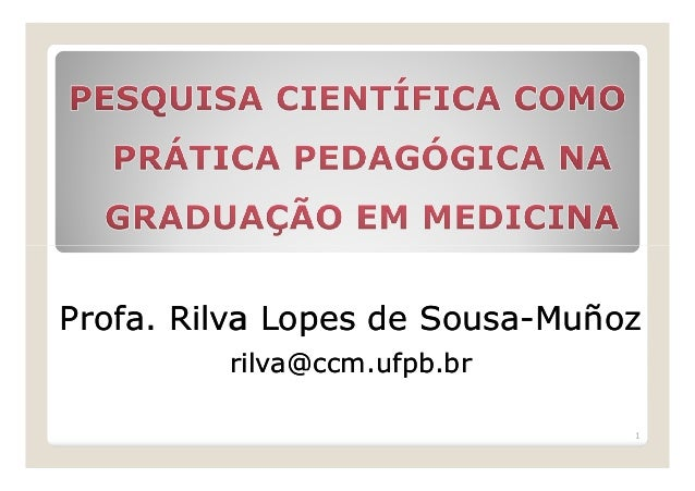 ProfaProfa. Rilva Lopes de Sousa. Rilva Lopes de Sousa--MuñozMuñoz rilva@ccm.ufpb.brrilva@ccm.ufpb.br 1