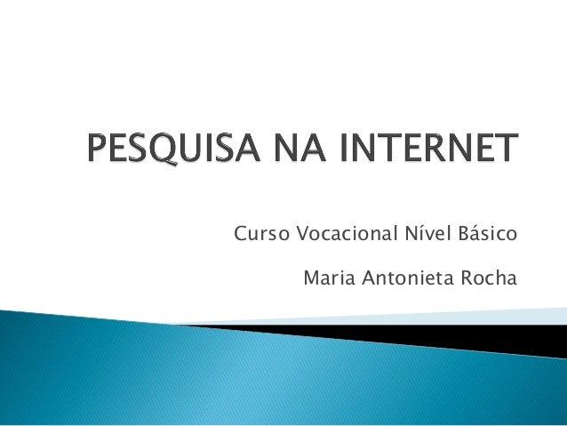 Curso Vocacional Nível Básico Maria Antonieta Rocha