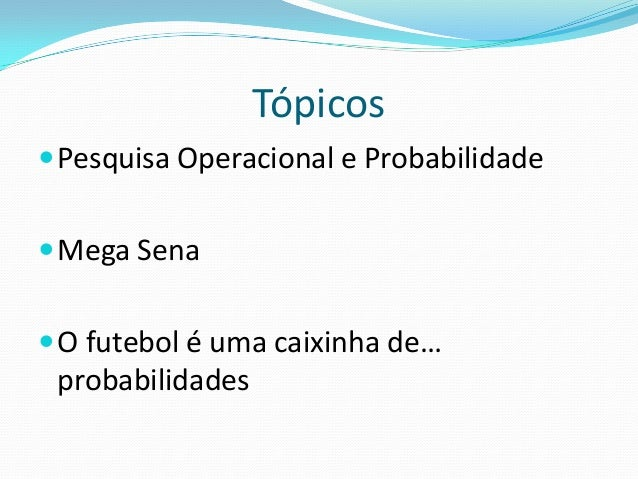 Nilo Antonio de Souza Sampaio - Pesquisa operacional e probabilidade  Slide 2