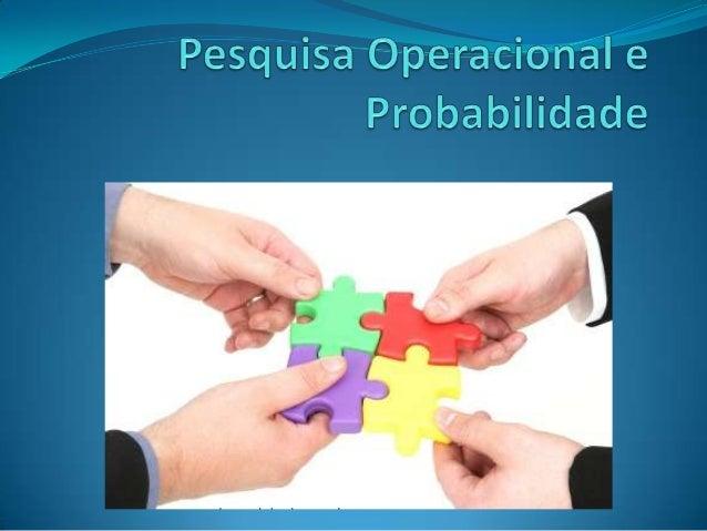 Nilo Antonio de Souza Sampaio - Pesquisa operacional e probabilidade  Slide 3