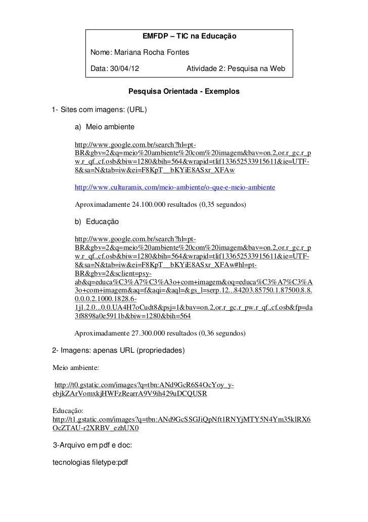 EMFDP – TIC na Educação           Nome: Mariana Rocha Fontes           Data: 30/04/12                 Atividade 2: Pesquis...