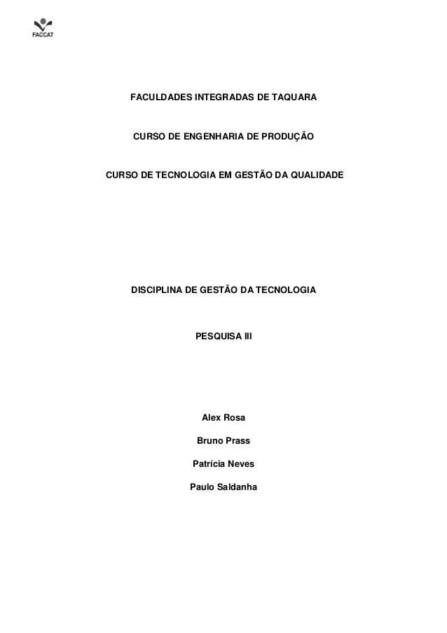 FACULDADES INTEGRADAS DE TAQUARA    CURSO DE ENGENHARIA DE PRODUÇÃOCURSO DE TECNOLOGIA EM GESTÃO DA QUALIDADE    DISCIPLIN...