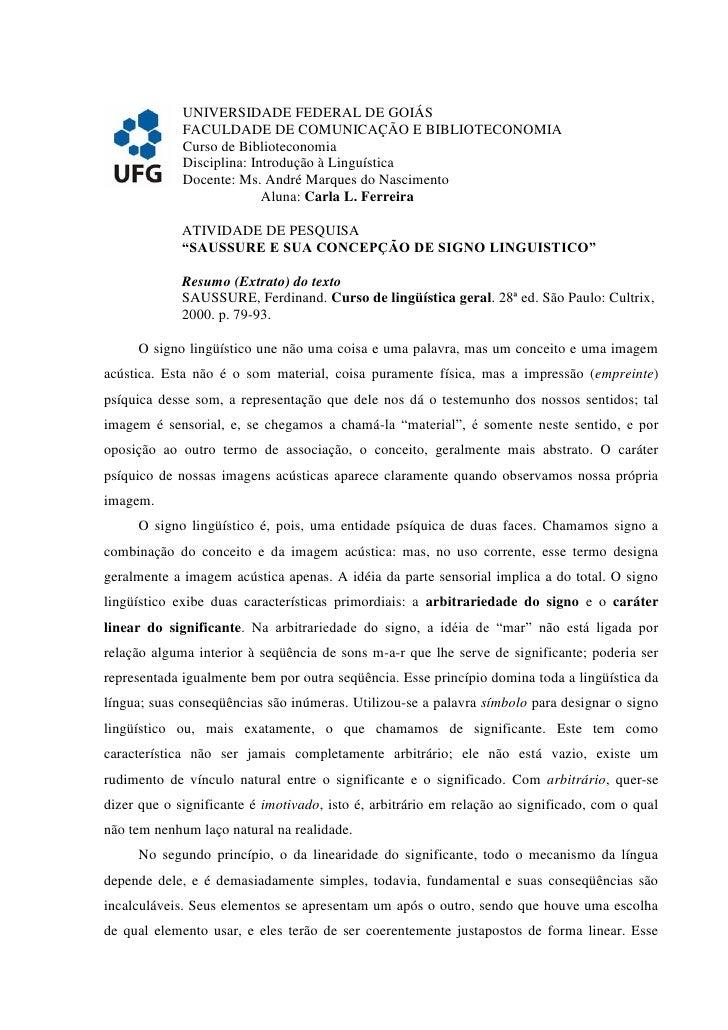 UNIVERSIDADE FEDERAL DE GOIÁS              FACULDADE DE COMUNICAÇÃO E BIBLIOTECONOMIA              Curso de Biblioteconomi...