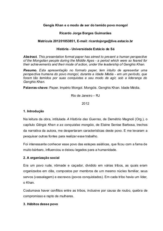 Gengis Khan e o modo de ser do temido povo mongol                         Ricardo Jorge Borges Guimarães          Matrícul...